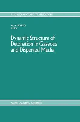 Dynamic Structure of Detonation in Gaseous and Dispersed Media