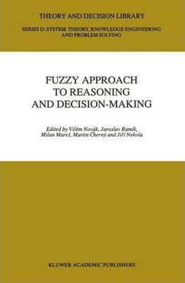 Fuzzy Approach to Reasoning and Decision-making