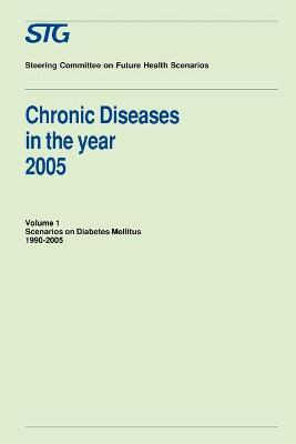 Chronic Diseases in the Year 2005, Volume 1