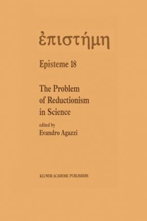 The Problem of Reductionism in Science