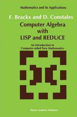 Computer Algebra with LISP and REDUCE