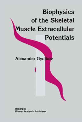 Biophysics Of The Skeletal Muscle Extracellular Potentials