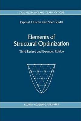Elements of Structural Optimization