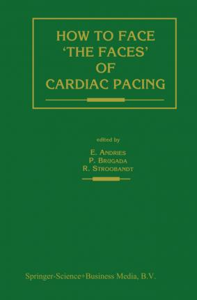 How to face `the faces' of CARDIAC PACING