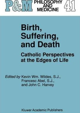 Birth, Suffering and Death