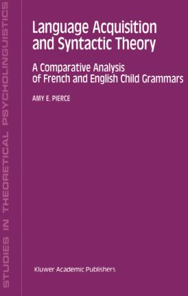 Language Acquisition and Syntactic Theory