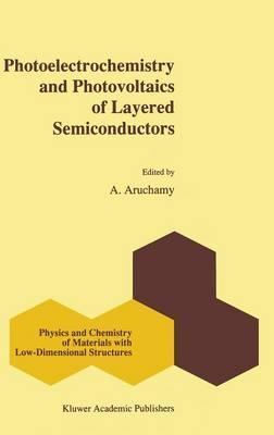 Photoelectrochemistry and Photovoltaics of Layered Semiconductors
