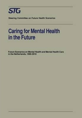 Caring for Mental Health in the Future