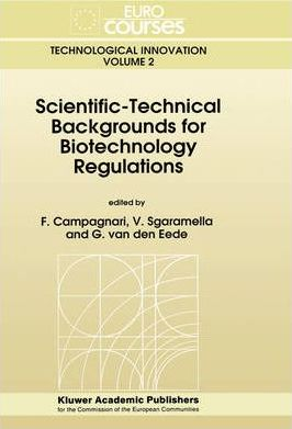Scientific-Technical Backgrounds for Biotechnology Regulations