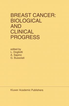 Breast Cancer: Biological and Clinical Progress