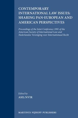 Contemporary International Law Issues: Sharing Pan-European and American Perspectives