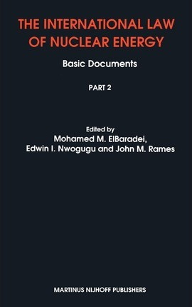 The International Law of Nuclear Energy:Basic Documents
