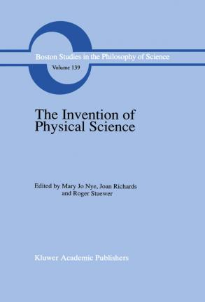 The Invention of Physical Science