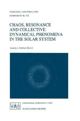 Chaos, Resonance and Collective Dynamical Phenomena in the Solar System