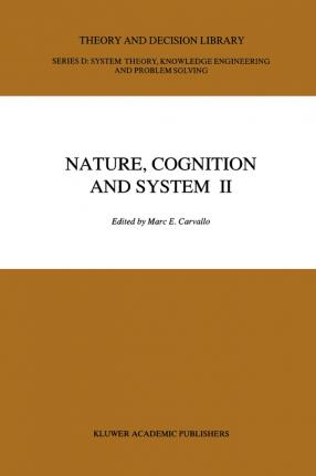 Nature, Cognition and System II