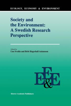 Society And The Environment: A Swedish Research Perspective