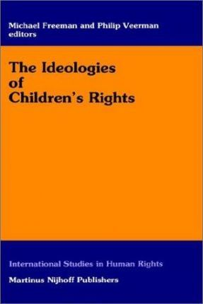 The Ideologies of Children's Rights
