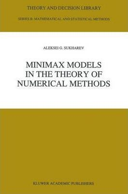 Minimax Models in the Theory of Numerical Models