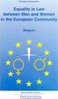 Equality in Law Between Men and Women in the European Community