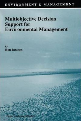 Multiobjective Decision Support for Environmental Management