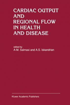 Cardiac Output and Regional Flow in Health and Disease
