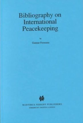 Bibliography on International Peacekeeping