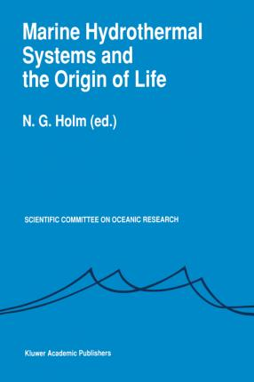 Marine Hydrothermal Systems and the Origin of Life