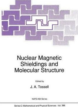 Nuclear Magnetic Shielding and Molecular Structure