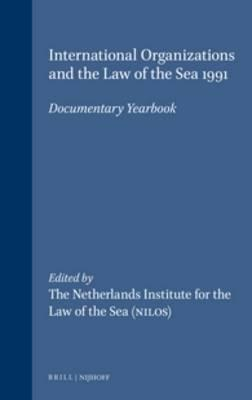 International Organizations and the Law of the Sea 1991