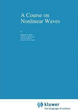 A Course on Nonlinear Waves