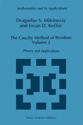 The Cauchy Method of Residues: v. 2