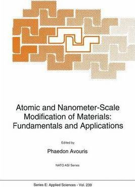 Atomic and Nanometer-Scale Modification of Materials