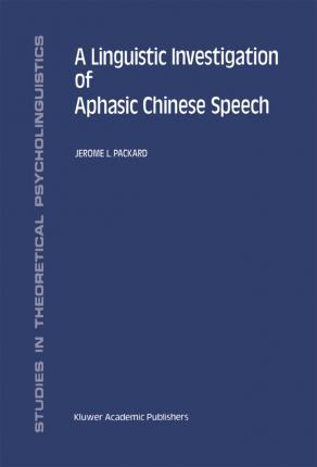 A Linguistic Investigation of Aphasic Chinese Speech