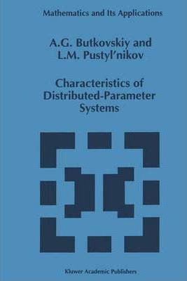 Characteristics of Distributed-Parameter Systems