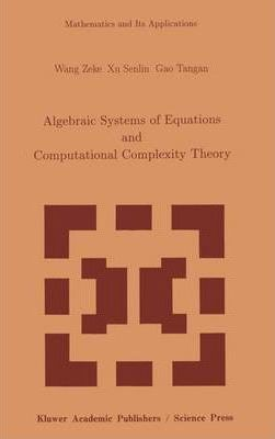 Algebraic Systems and Computational Complexity Theory