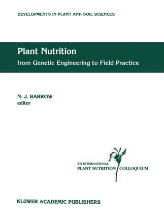 Plant Nutrition - from Genetic Engineering to Field Practice
