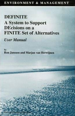 Definite A System to Support Decisions on a Finite Set of Alternatives