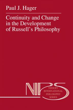 Continuity and Change in the Development of Russell's Philosophy