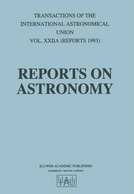 Transactions of the International Astronomical Union: v. 22A