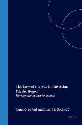 The Law of the Sea in the Asian Pacific Region