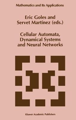 Cellular Automata, Dynamical Systems and Neural Networks