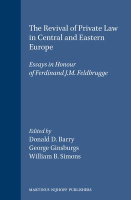 The Revival of Private Law in Central and Eastern Europe