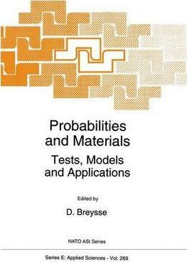 Probabilities and Materials