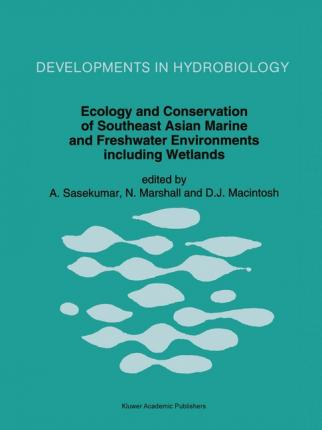 Ecology and Conservation of Southeast Asian Marine and Freshwater Environments including Wetlands