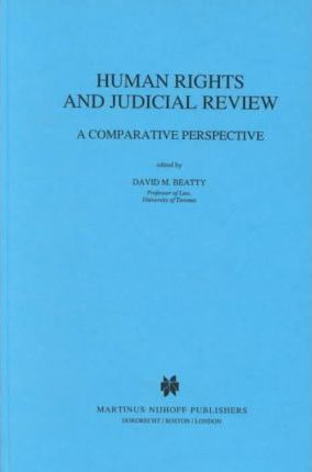 Human Rights and Judicial Review: A Comparative Perspective