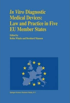 In vitro Diagnostic Medical Devices: Law and Practice in Five EU Member States