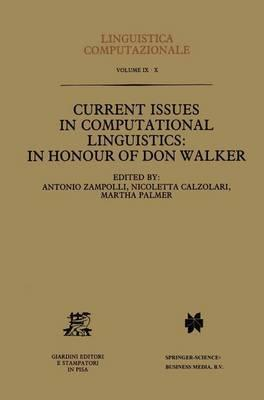 Current Issues in Computational Linguistics: In Honour of Don Walker