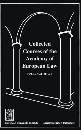 Collected Courses of the Academy of European Law:European Community Law, 1992