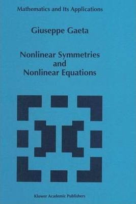 Nonlinear Symmetries and Nonlinear Equations