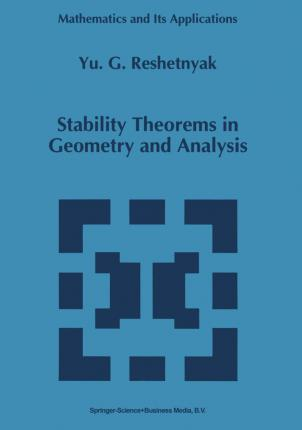 Stability Theorems in Geometry and Analysis